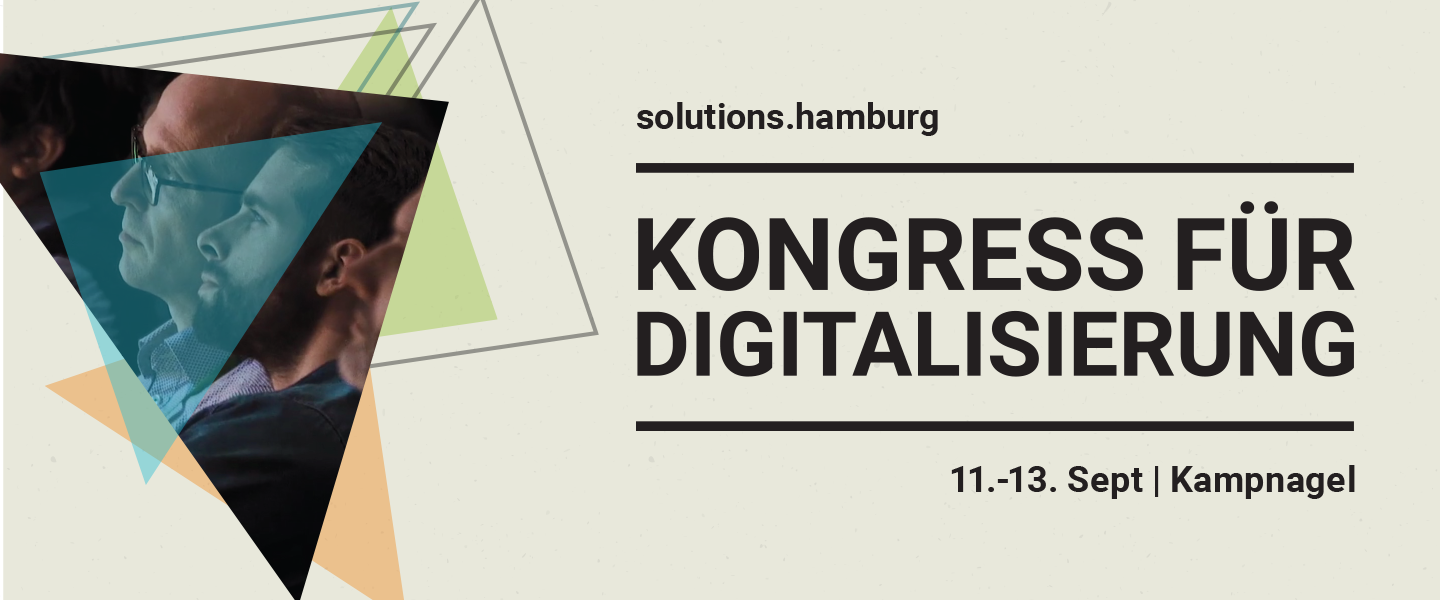 Digitalisierung ist Teamsport @ solutions.hamburg